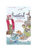 Snofrid din Valea Verde. Calatoria absolut aventuroasa catre insulele incetosate, volumul 2 - Andreas H. Schmachtl