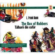 The box of robbers / Talharii din cufar - Frank L. Baum