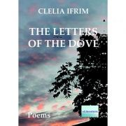 The Letters of the Dove - Clelia Ifrim