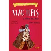 Vlad Tepes si Ordinul Dragonului - Simona Antonescu, Alexia Udriste