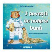 3 povesti de Noapte buna - Iulia Mandoc