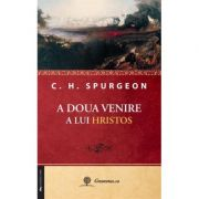 A doua venire a lui Hristos - Charles H. Spurgeon