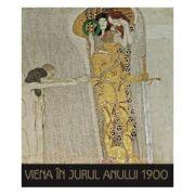 Album de arta. Viena in jurul anului 1900 - Janina Nentwig