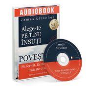 Alege-te pe tine insuti. Povestile. Audiobook - James Altucher