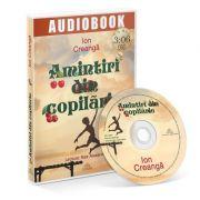 Amintiri din copilarie. Audiobook - Ion Creanga