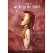 Armistitii de razboi - Ioana Ulmeanu