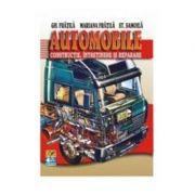 Automobile. Constructie, intretinere si reparare - Gheorghe Fratila, Mariana Fratila, St. Samoila