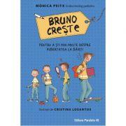 Bruno creste – pentru a sti mai multe despre pubertatea la baieti - Monica Peitx