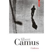 Caderea - Albert Camus