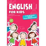 English for Kids. Caiet de lucru pentru clasa pregatitoare - Cristina Mircea