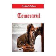 Cavalerul Hardy de Passavant 2/4- Temerarul - Michel Zevaco