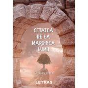 Cetatea de la marginea lumii - Cristiana Imbra