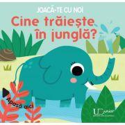 Joaca-te cu noi. Cine traieste in jungla? - Sonia Baretti