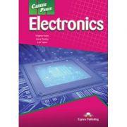 Curs limba engleza Career Paths Electronics Manualul elevului cu digibook app. - Virginia Evans