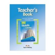 Curs limba engleza Career Paths Hotels & Catering. Manualul profesorului - Virginia Evans