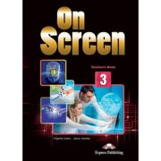 Curs limba engleza On Screen 3 Manualul profesorului - Jenny Dooley, Virginia Evans