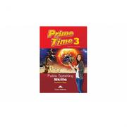 Curs limba engleza Prime Time 3 Public speaking skills Manualul profesorului - Virginia Evans