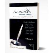 Cuvinte pline de farmec... Clasici ai poeziei evanghelice romanesti. Vol. 2