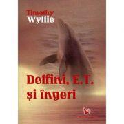 Delfini, E. T. si ingeri - Timothy Wyllie
