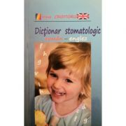 Dictionar stomatologic roman-englez - Irina Croitoru