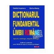 Dictionarul fundamental al limbii romane (editie cartonata) - Mares Angelescu