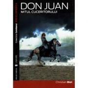 Don Juan. Mitul cuceritorului - Christian Biet