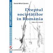Dreptul societatilor in Romania, editia a IV-a - Daniel-Mihail Sandru