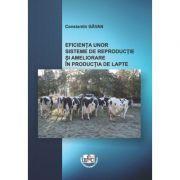 Eficienta unor sisteme de reproductie si ameliorare in productia de lapte - Constantin Gavan