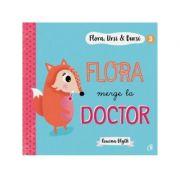 Flora, Ursi & Bursi (3). Flora merge la doctor - Rowena Blyth