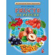Fructe de padure - Silvia Ursache