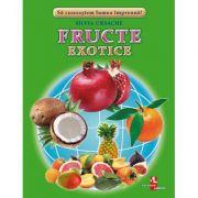 Fructe exotice - Silvia Ursache