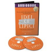 Idei cu lipici. Audiobook - Chip Heath, Dan Heath