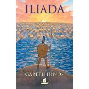Iliada. Roman grafic - Gareth Hinds