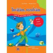Invatam, rezolvam. Caiet de activitati integrate, grupa mare 5-6 ani - Selia Pelinaru, Georgeta Ionescu