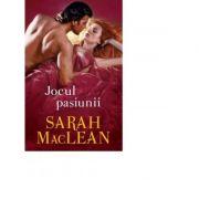 Jocul pasiunii - Sarah MacLean