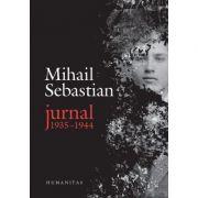 Jurnal, 1935–1944 - Mihail Sebastian