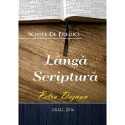 Langa Scriptura - Petru Deznan
