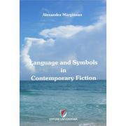 Language and Symbols in Contemporary Fiction - Alexandra Marginean