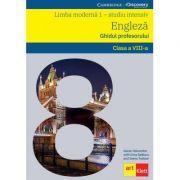 Limba moderna 1 - Engleza INTENSIV clasa a VIII-a. Ghidul profesorului. Eyes Open, Teacher's Book - Garan Holcombe, Irina Spatar, Ioana Tudose
