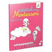 Caietul meu Montessori. Litere si sunete - Marie Kirchner