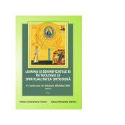 Lumina si semnificatiile ei in teologia si spiritualitatea ortodoxa - Pr. Nicolae Razvan Stan