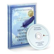 Meditatii pentru pierdere in greutate. Audiobook - Marianne Williamson