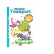 Mijloace de transport. Carte de activitati + 48 stickere