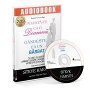 Poarta-te ca o doamna, gandeste ca un barbat. Audiobook - Steve Harvey
