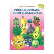 Poezii mustoase, dulci si delicioase - Silvia Ursache