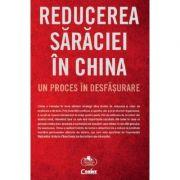 Reducerea saraciei in China, un proces in desfasurare - Sorin Petrescu