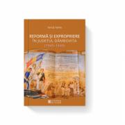 Reforma si expropriere in județul Dambovita (1945-1949) - Ionut Iurea