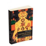 Tantra si viata cotidiana - Lama Yeshe