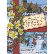 The Making of the Modern Christmas - J. M. Golby