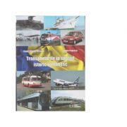 Transporturile in spatiul istoric romanesc - Frantz Daniel Fistung